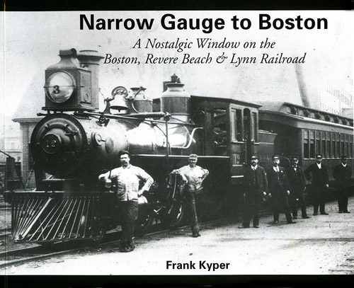 Boston's Narrow Gauge